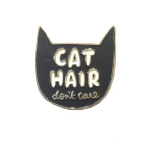 Veronica Dearly - Cat Hair Don't Care Badge