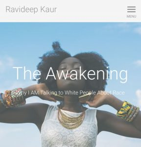 The Awakening: Why I AM Talking to White People About Race - by Ravideep Kaur